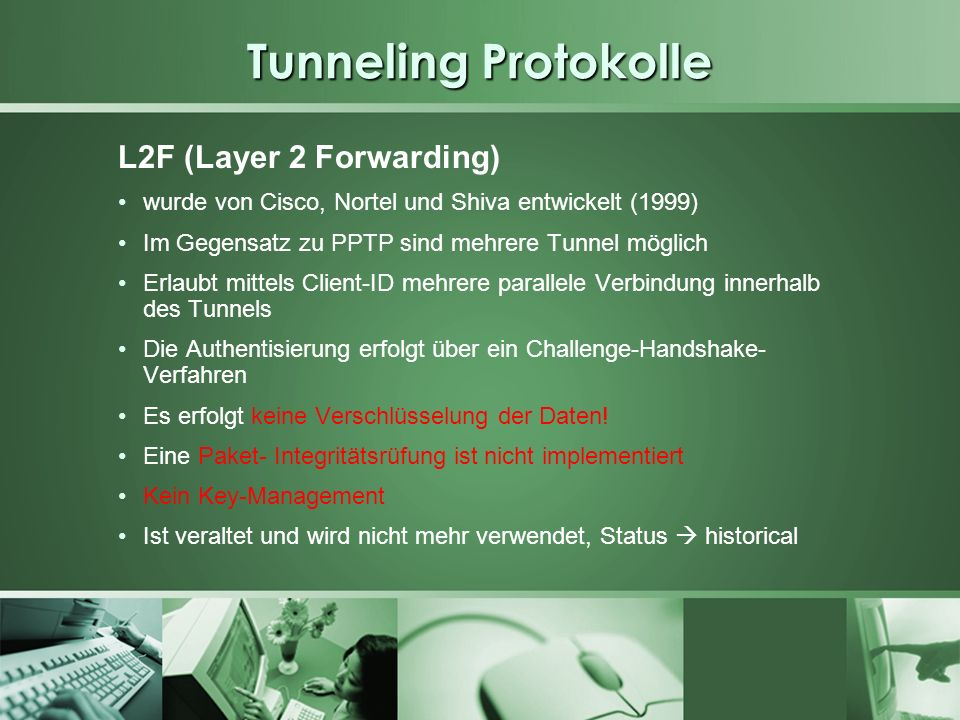 Tunneling Protokolle L2F (Layer 2 Forwarding)