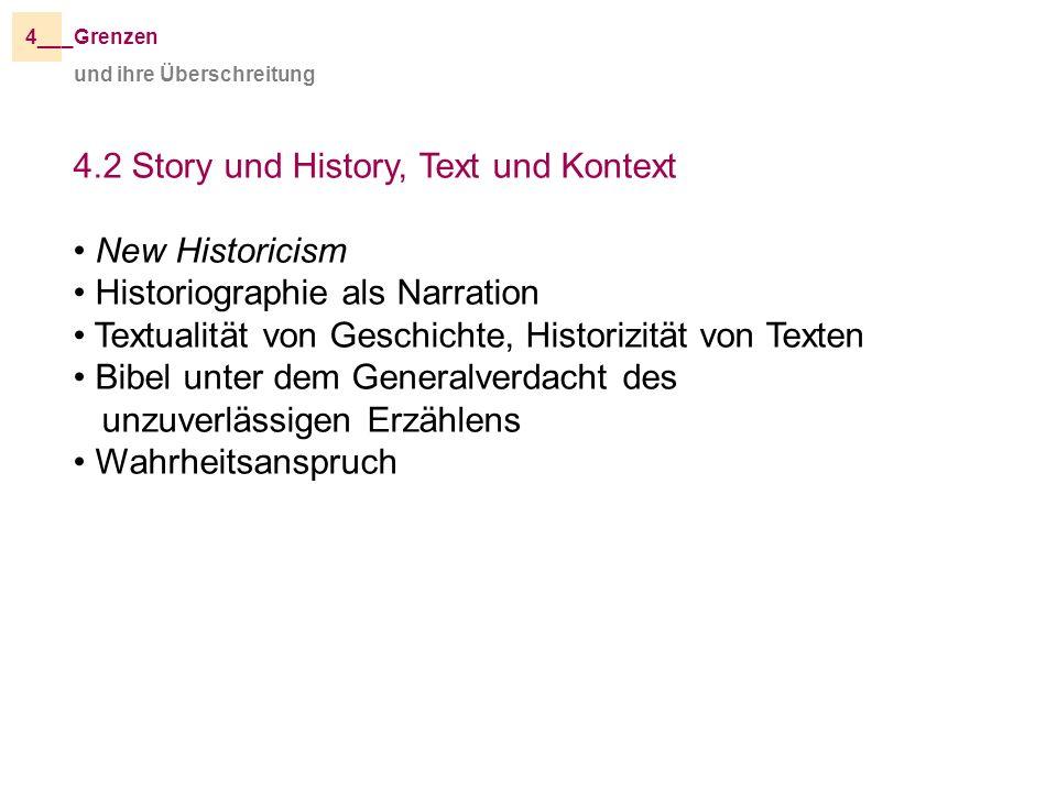 4.2 Story und History, Text und Kontext New Historicism