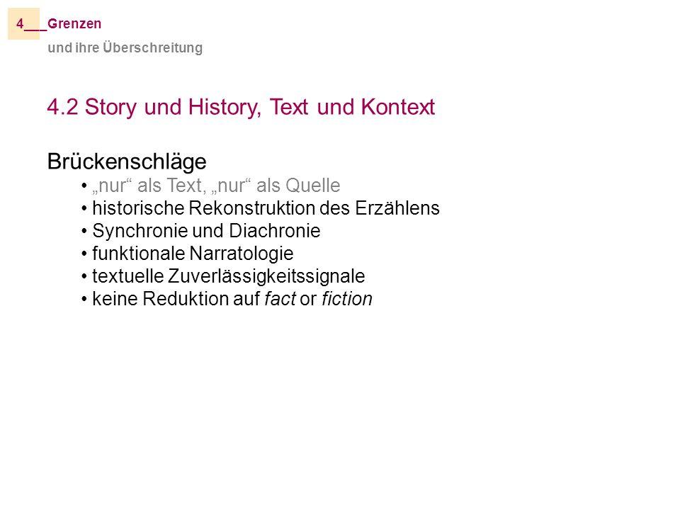 4.2 Story und History, Text und Kontext Brückenschläge