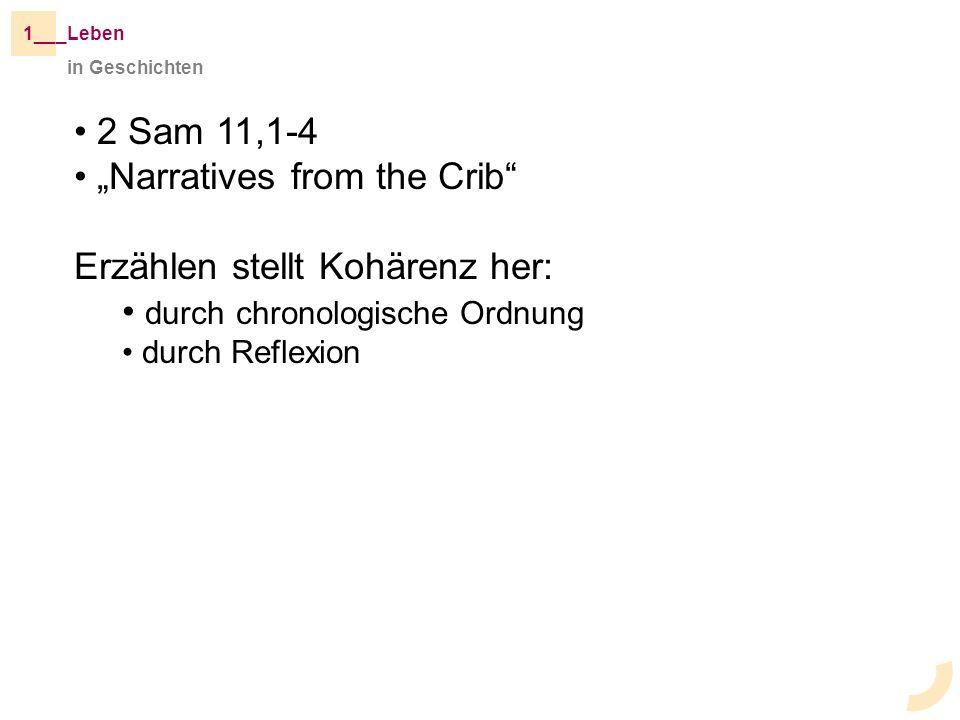 """""""Narratives from the Crib Erzählen stellt Kohärenz her:"""