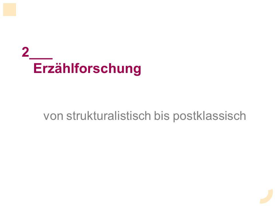 2___ Erzählforschung von strukturalistisch bis postklassisch