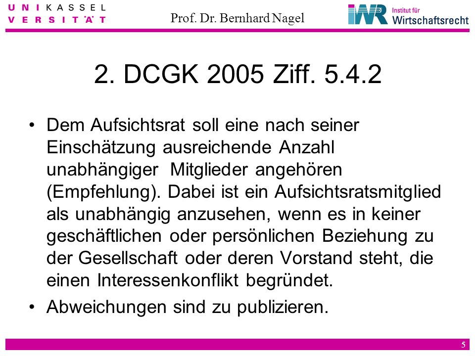 2. DCGK 2005 Ziff. 5.4.2