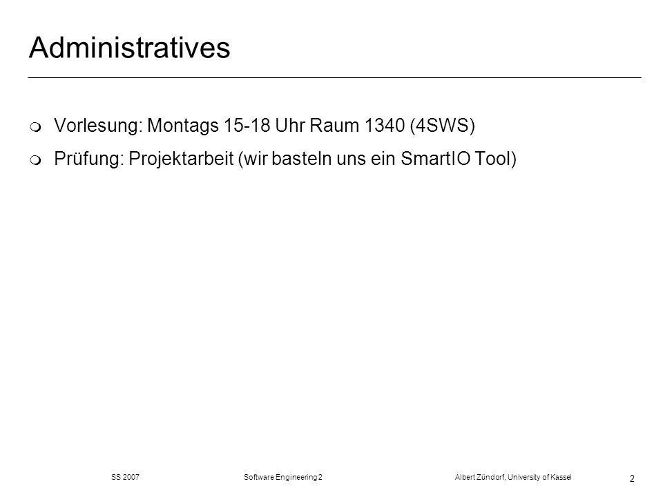 Administratives Vorlesung: Montags 15-18 Uhr Raum 1340 (4SWS)
