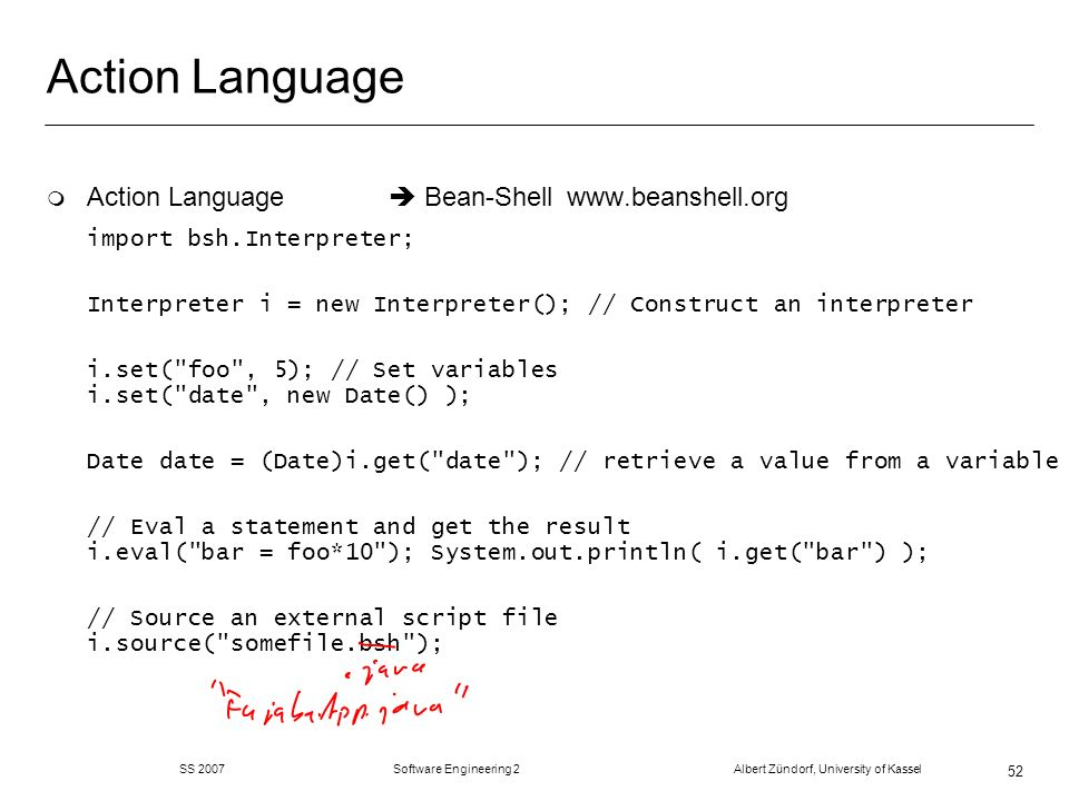 Action Language Action Language  Bean-Shell www.beanshell.org