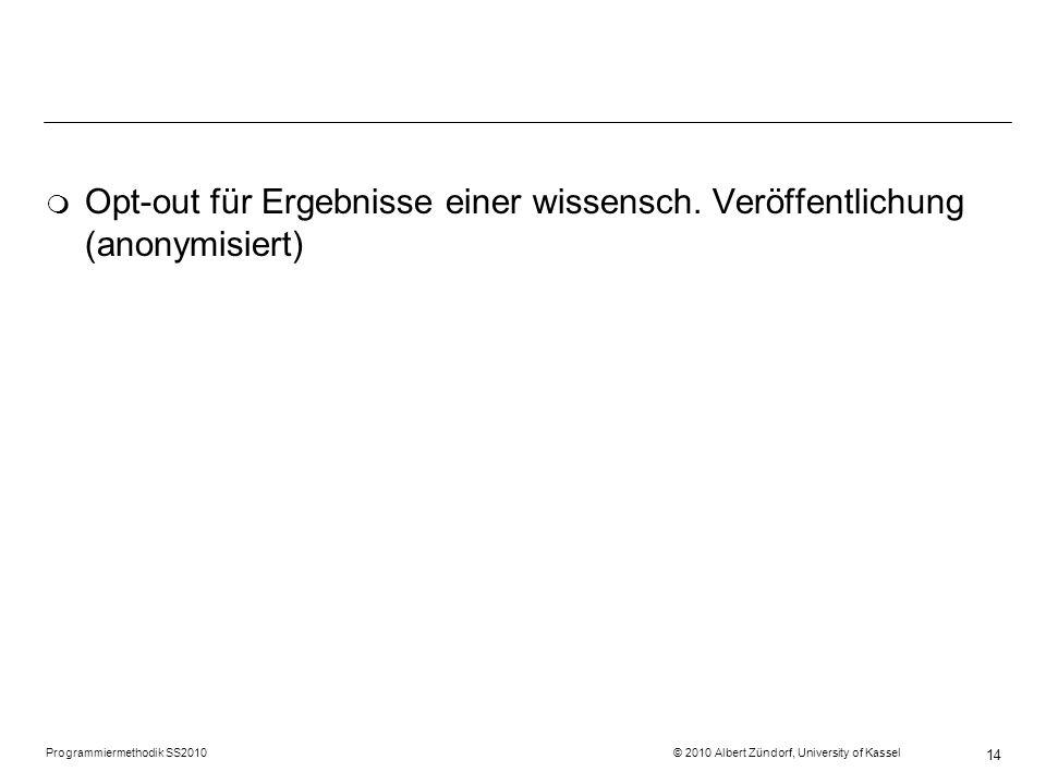 Opt-out für Ergebnisse einer wissensch. Veröffentlichung (anonymisiert)