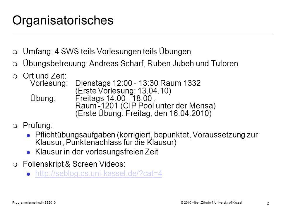 Organisatorisches Umfang: 4 SWS teils Vorlesungen teils Übungen