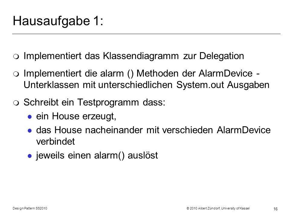 Hausaufgabe 1: Implementiert das Klassendiagramm zur Delegation