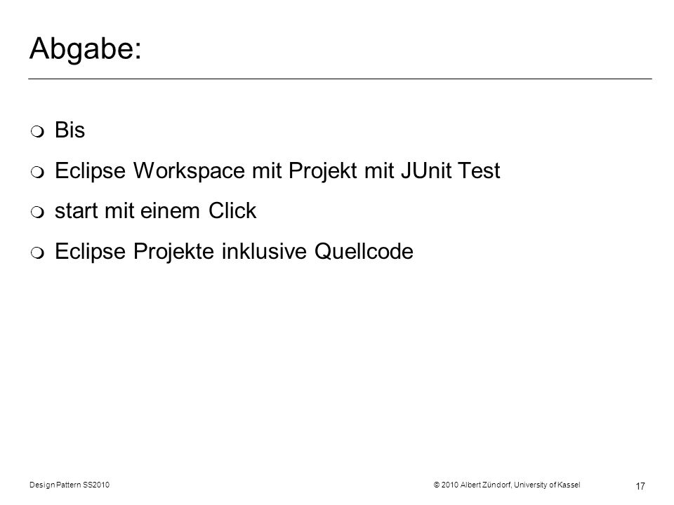 Abgabe: Bis Eclipse Workspace mit Projekt mit JUnit Test