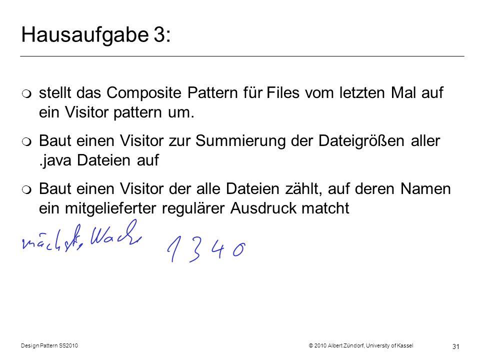 Hausaufgabe 3: stellt das Composite Pattern für Files vom letzten Mal auf ein Visitor pattern um.