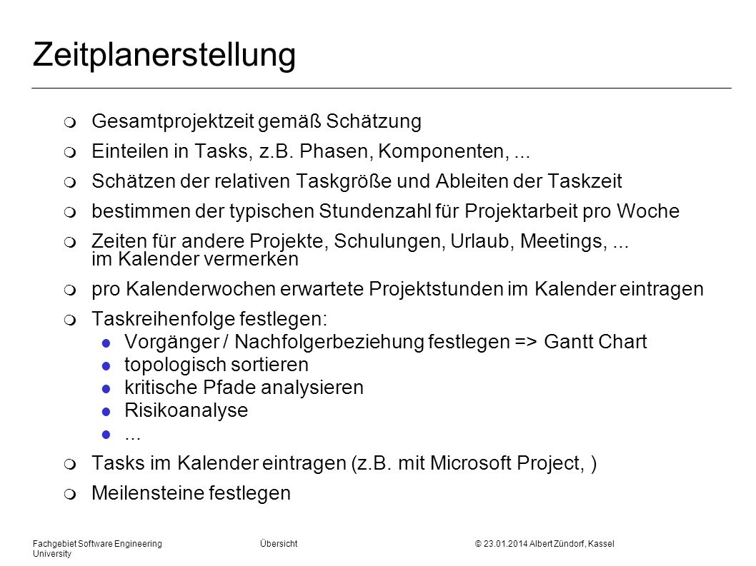Zeitplanerstellung Gesamtprojektzeit gemäß Schätzung