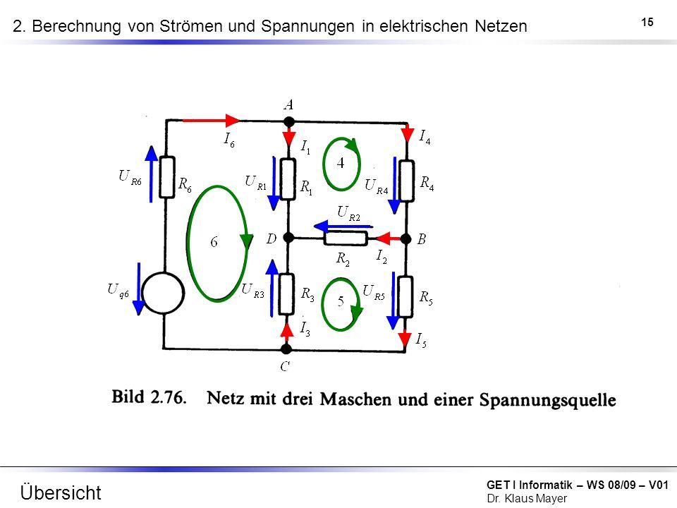 2. Berechnung von Strömen und Spannungen in elektrischen Netzen