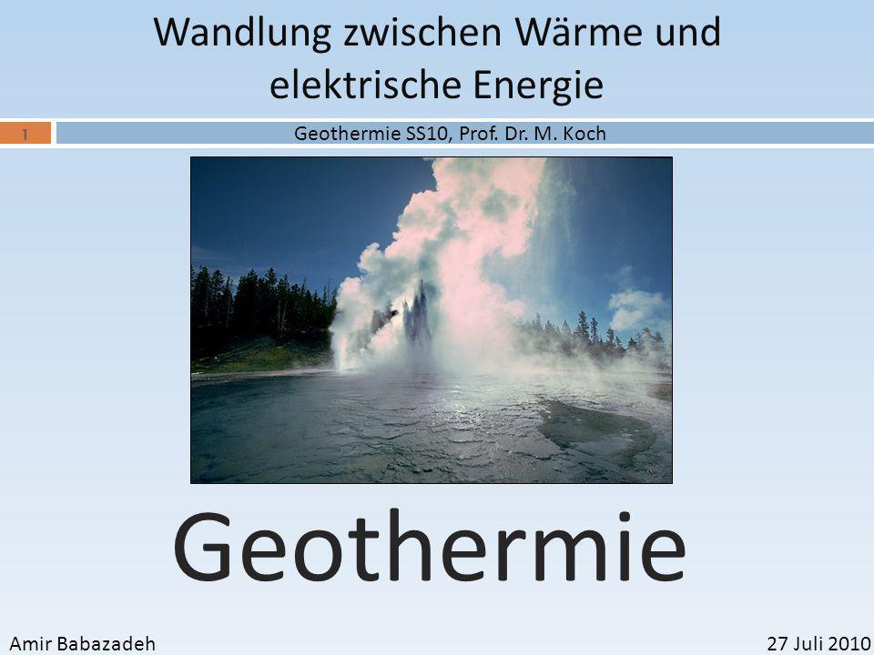 Geothermie Wandlung zwischen Wärme und elektrische Energie
