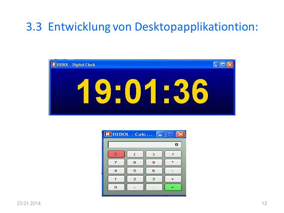 3.3 Entwicklung von Desktopapplikationtion: