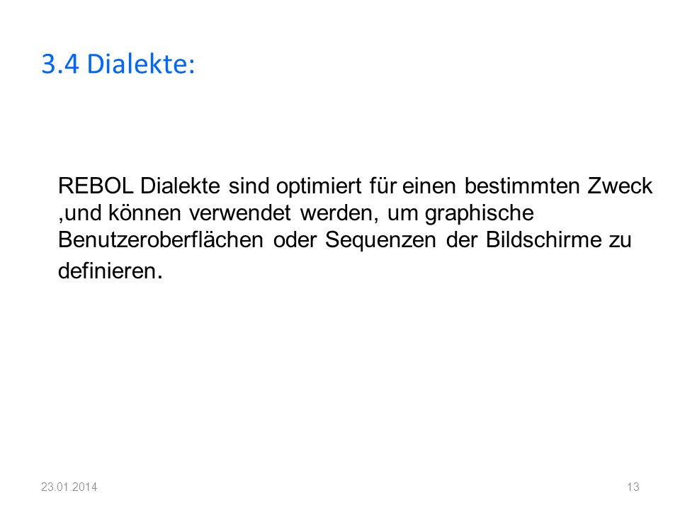 3.4 Dialekte: