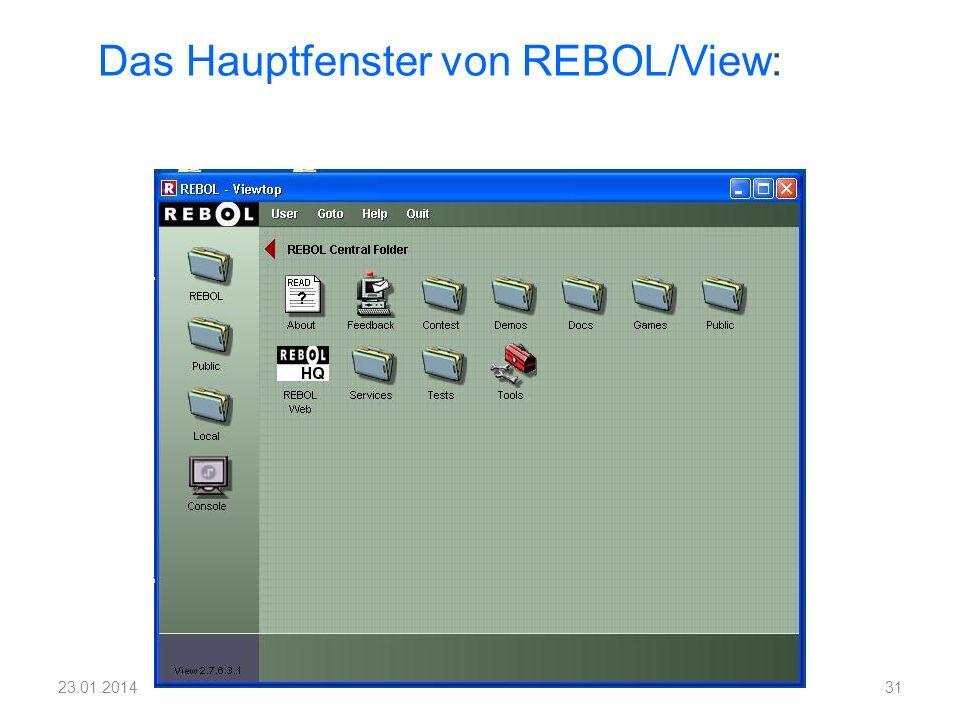Das Hauptfenster von REBOL/View: