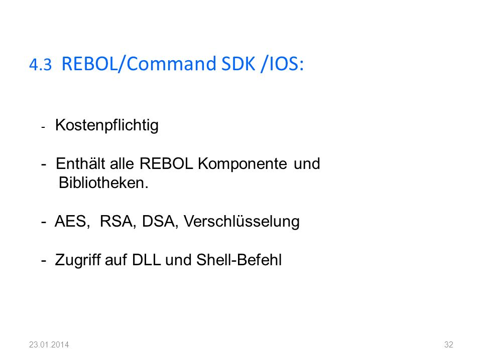 4.3 REBOL/Command SDK /IOS: