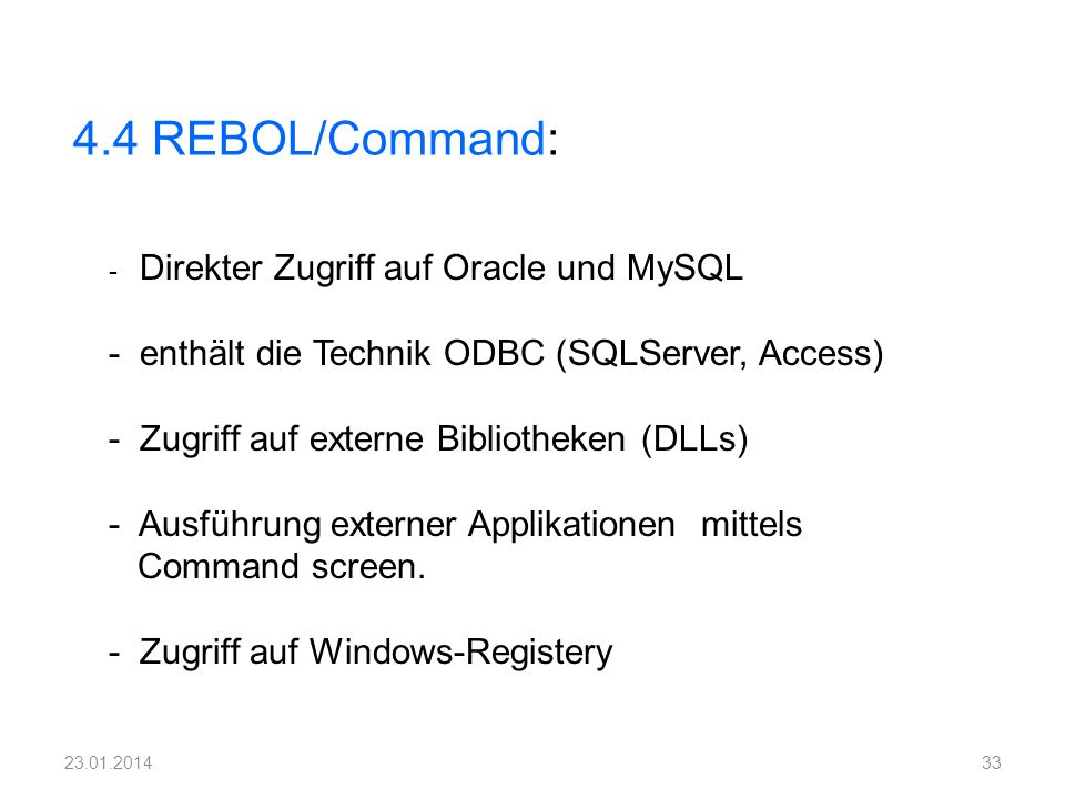 4.4 REBOL/Command: - enthält die Technik ODBC (SQLServer, Access)