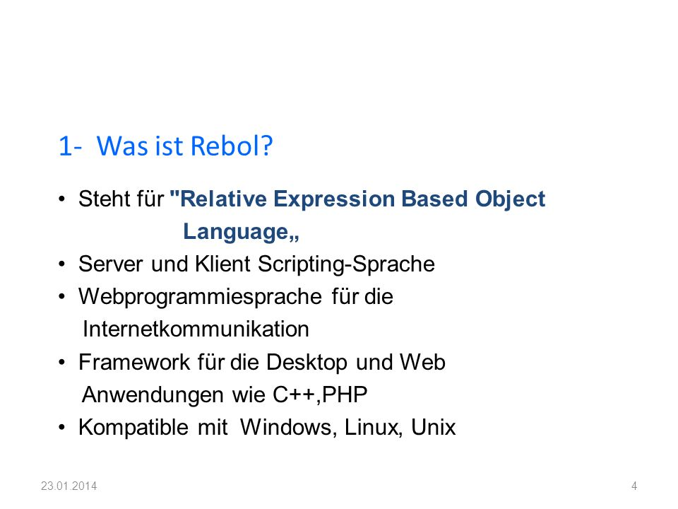 1- Was ist Rebol Steht für Relative Expression Based Object