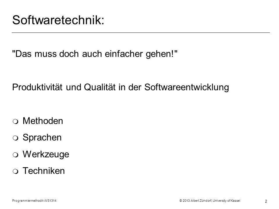 Softwaretechnik: Das muss doch auch einfacher gehen!