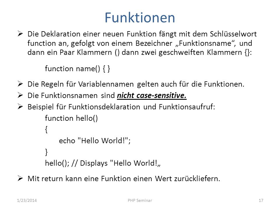 Funktionen function name() { }