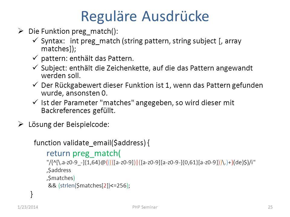 Reguläre Ausdrücke return preg_match( Die Funktion preg_match():