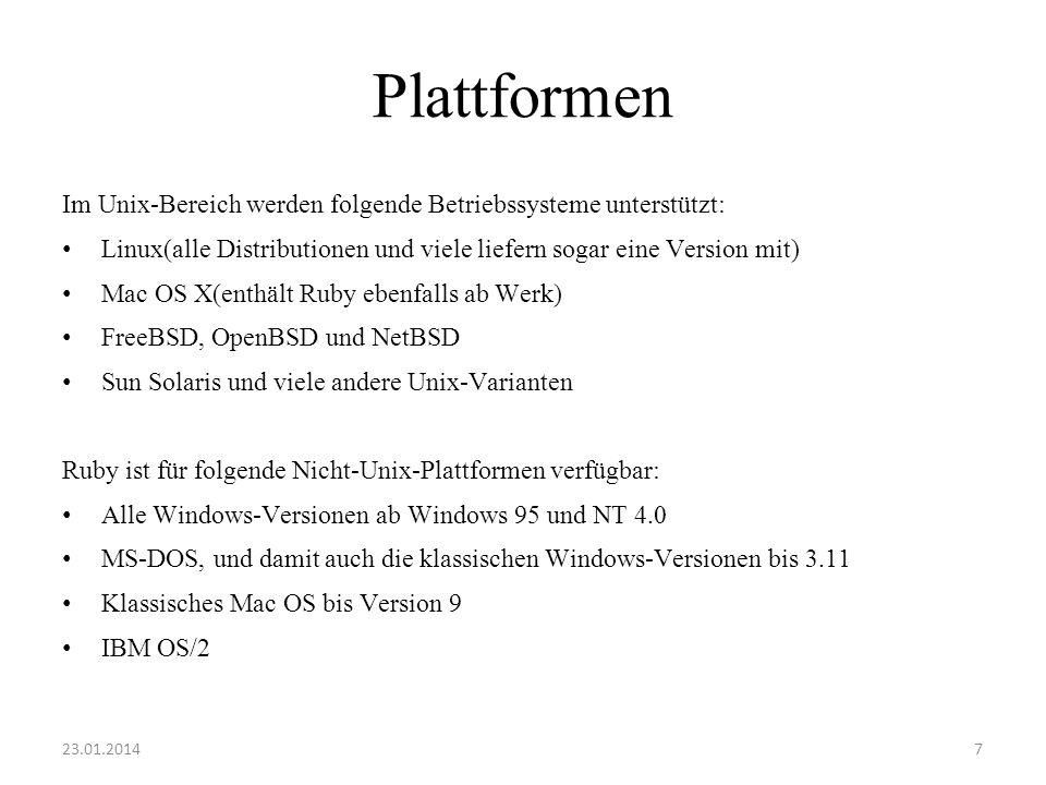 Plattformen Im Unix-Bereich werden folgende Betriebssysteme unterstützt: Linux(alle Distributionen und viele liefern sogar eine Version mit)