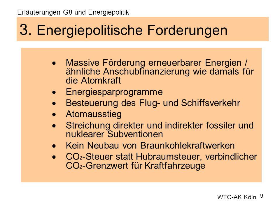 3. Energiepolitische Forderungen