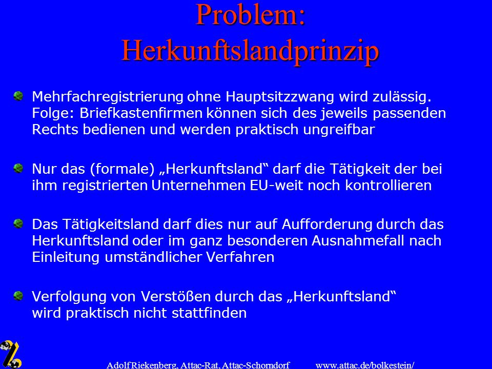 Problem: Herkunftslandprinzip