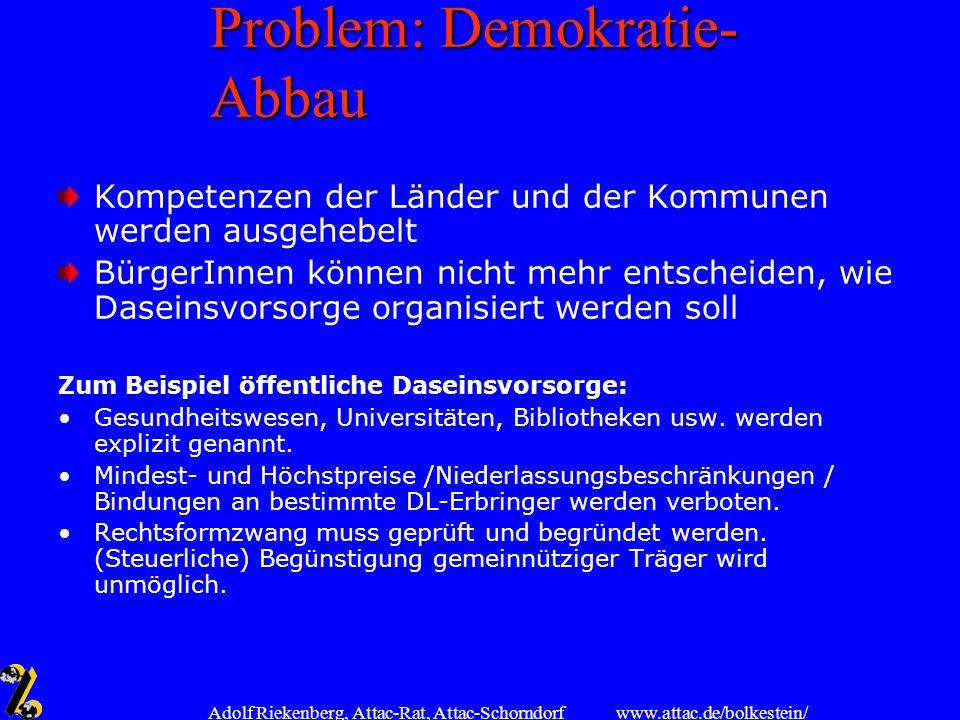 Problem: Demokratie-Abbau