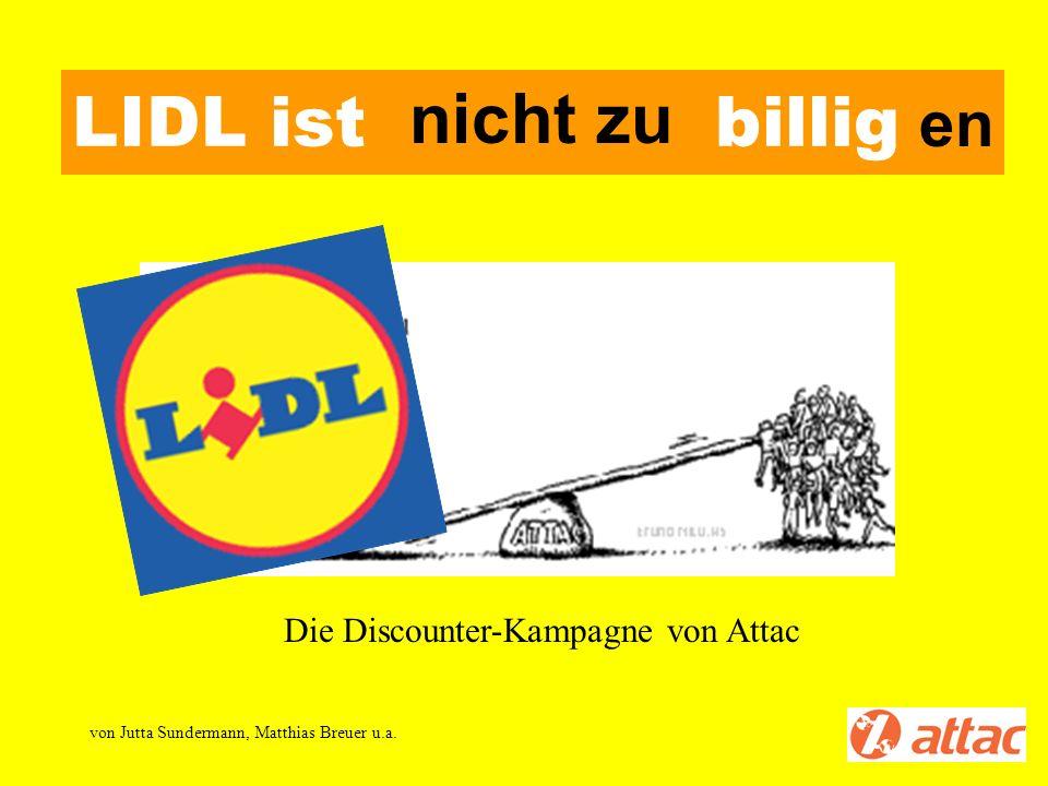 LIDL ist nicht zu billigen nicht zu