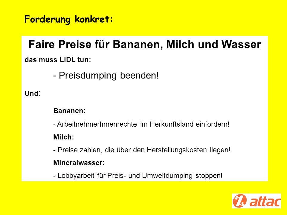 Faire Preise für Bananen, Milch und Wasser