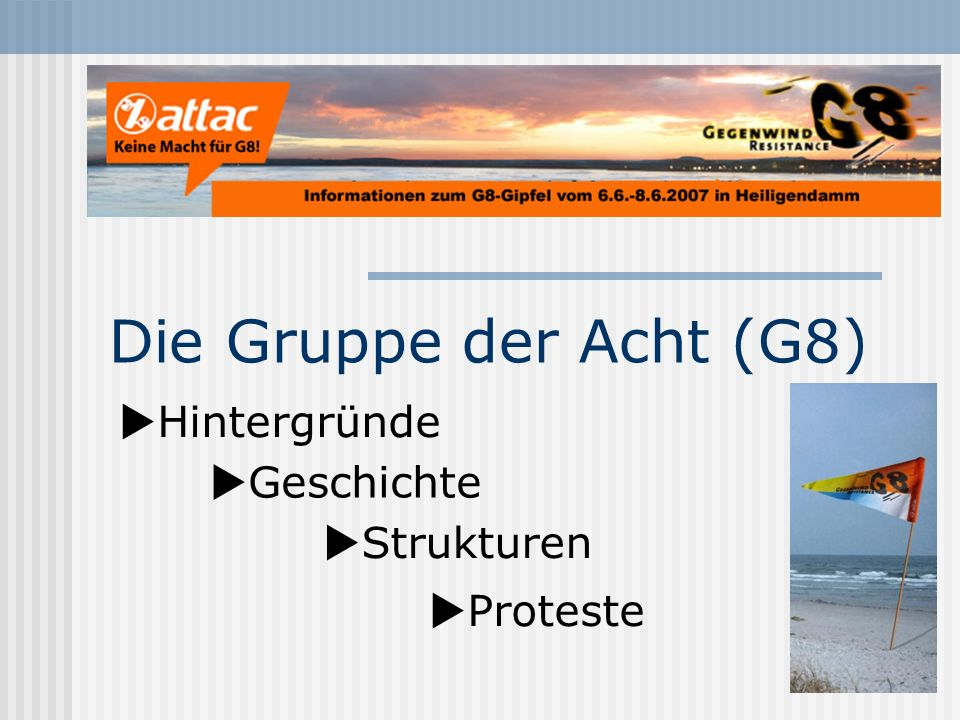 Die Gruppe der Acht (G8) Hintergründe Geschichte Strukturen