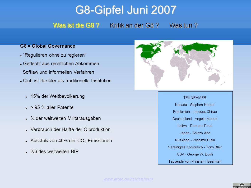 G8-Gipfel Juni 2007 Was ist die G8 Kritik an der G8 Was tun
