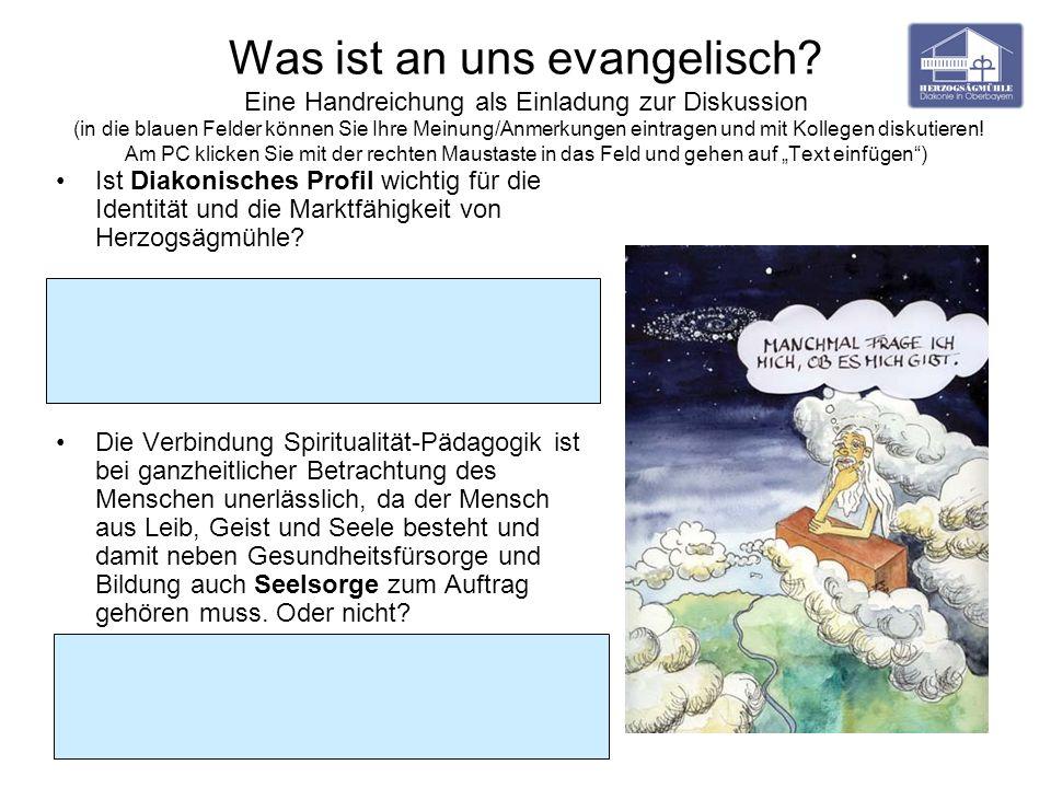 Was ist an uns evangelisch