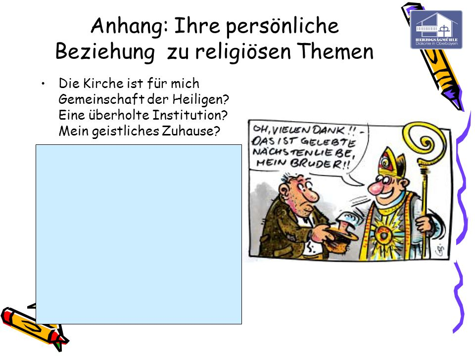 Anhang: Ihre persönliche Beziehung zu religiösen Themen