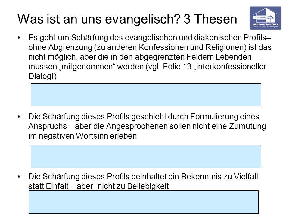 Was ist an uns evangelisch 3 Thesen
