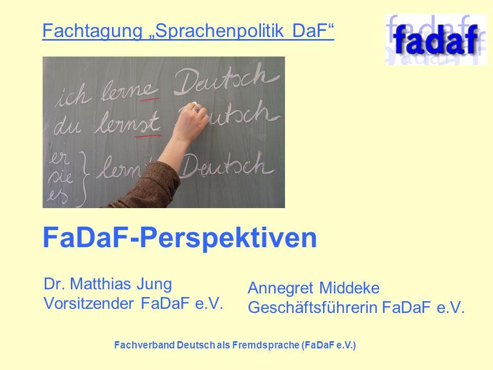 "Fachtagung ""Sprachenpolitik DaF FaDaF-Perspektiven"