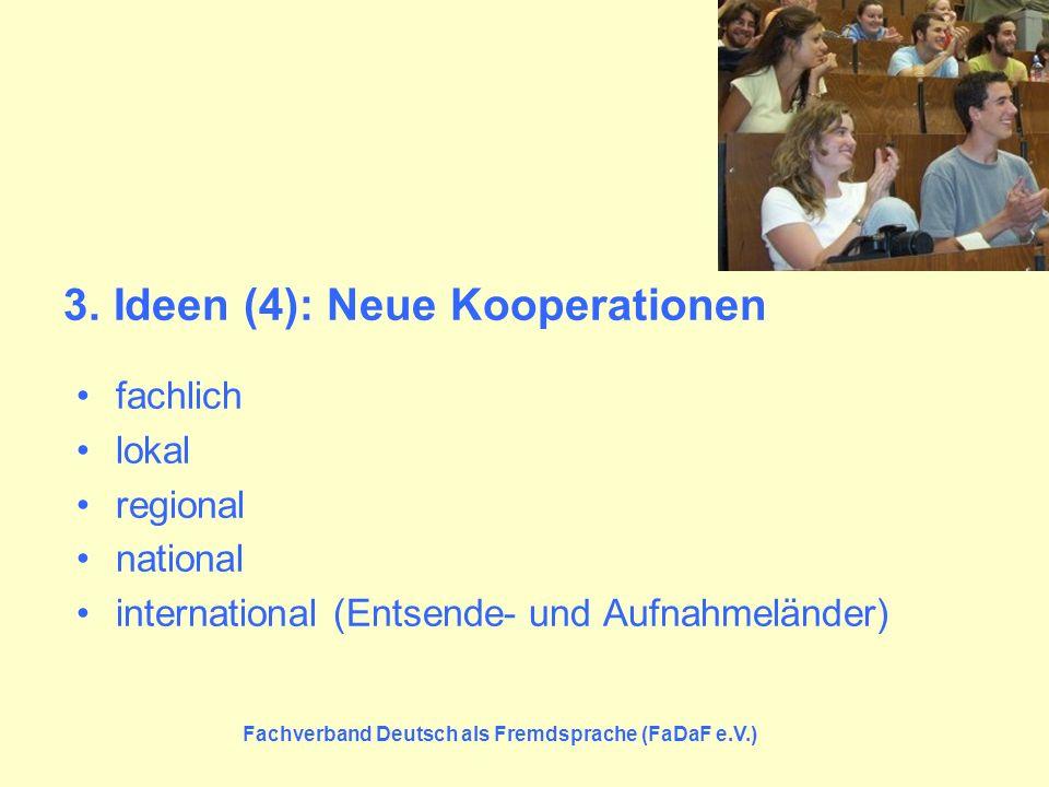 3. Ideen (4): Neue Kooperationen