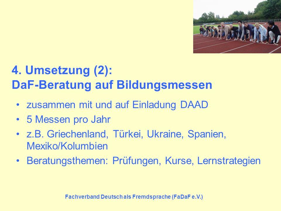 4. Umsetzung (2): DaF-Beratung auf Bildungsmessen