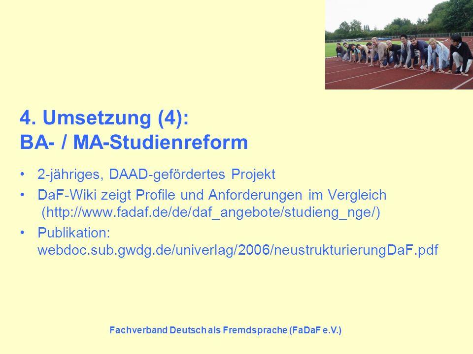 4. Umsetzung (4): BA- / MA-Studienreform