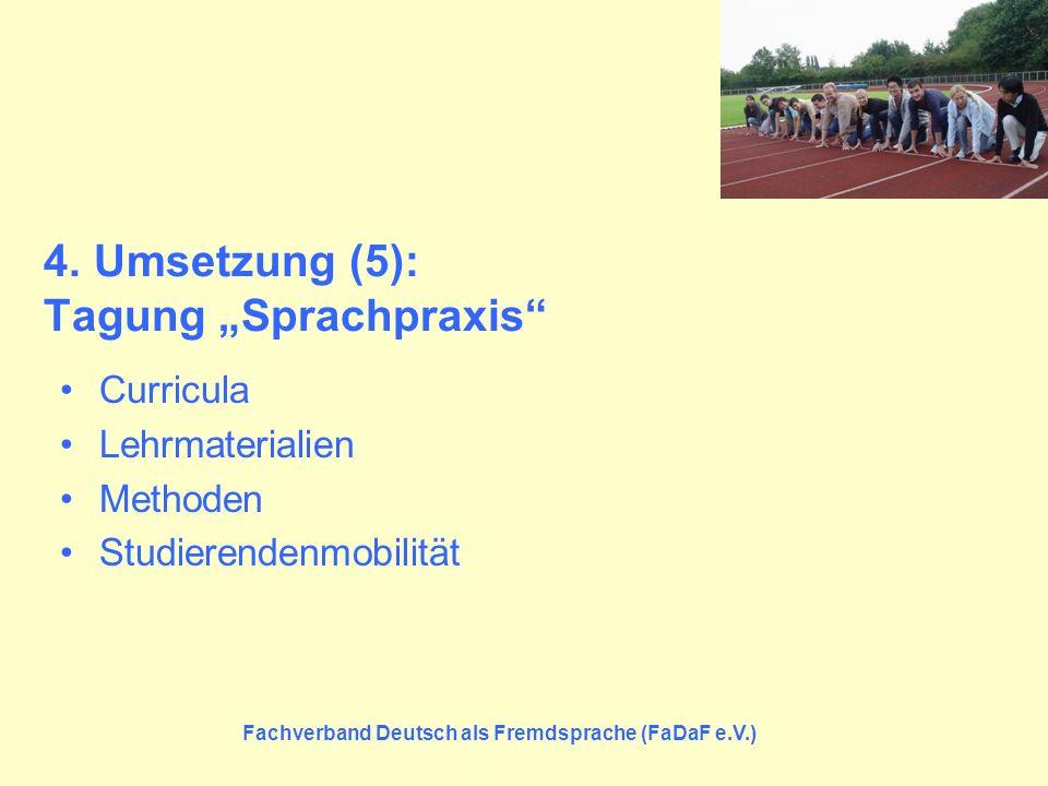 "4. Umsetzung (5): Tagung ""Sprachpraxis"