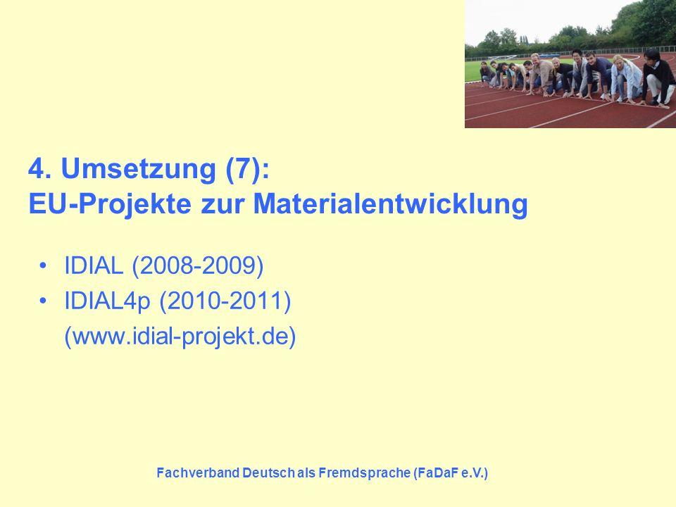 4. Umsetzung (7): EU-Projekte zur Materialentwicklung