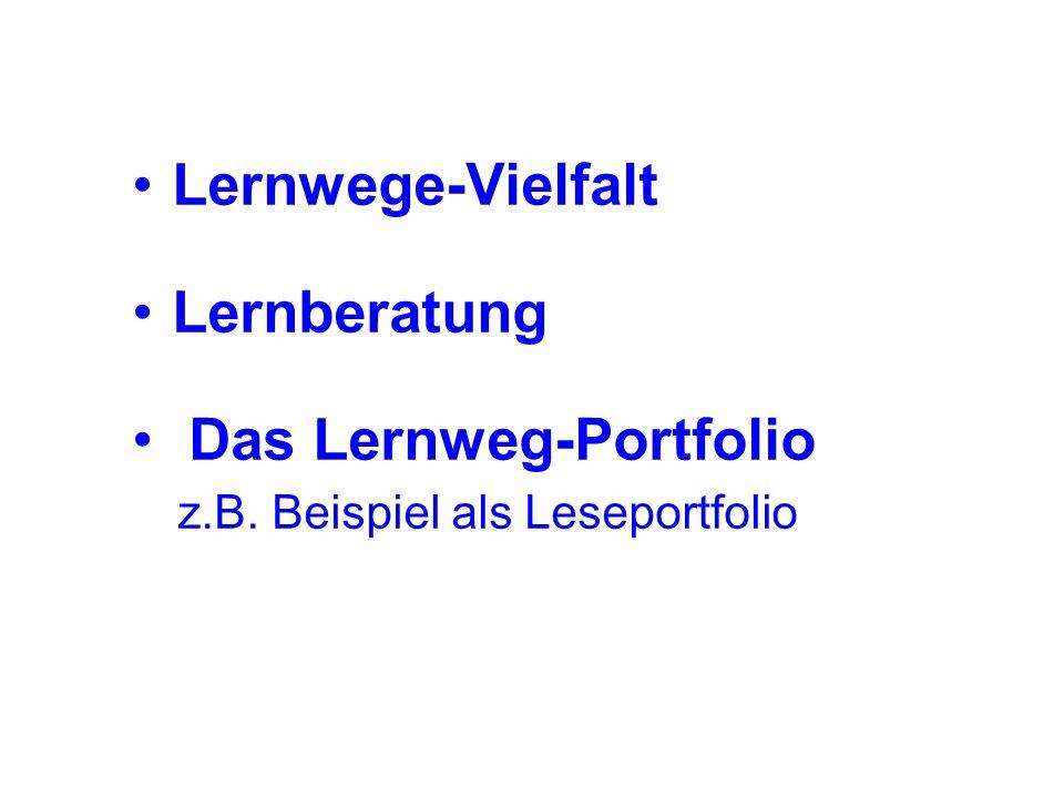 Lernwege-Vielfalt Lernberatung Das Lernweg-Portfolio z.B. Beispiel als Leseportfolio