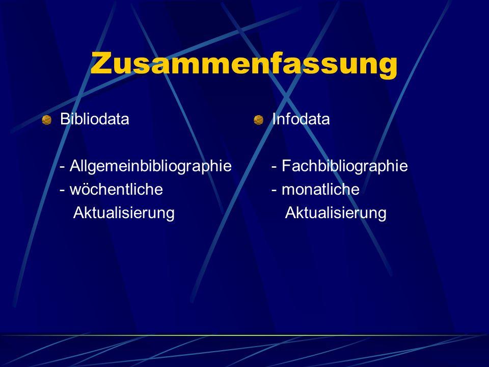 Zusammenfassung Bibliodata - Allgemeinbibliographie - wöchentliche