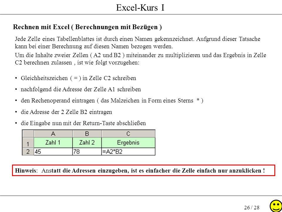 Rechnen mit Excel ( Berechnungen mit Bezügen )