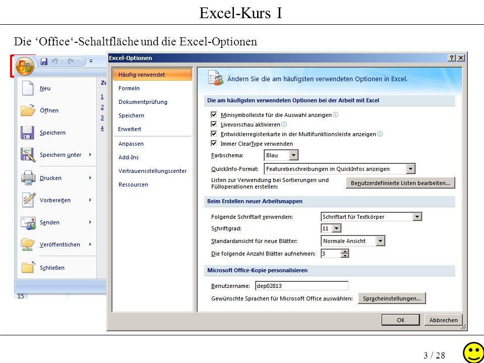 Die 'Office'-Schaltfläche und die Excel-Optionen