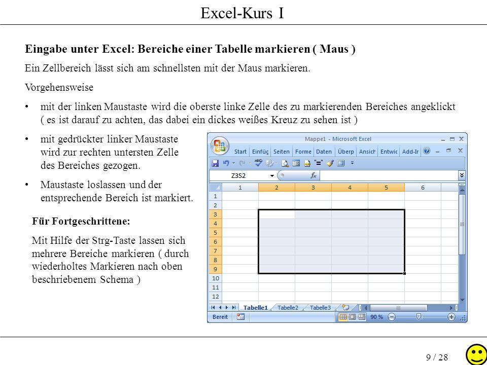 Eingabe unter Excel: Bereiche einer Tabelle markieren ( Maus )