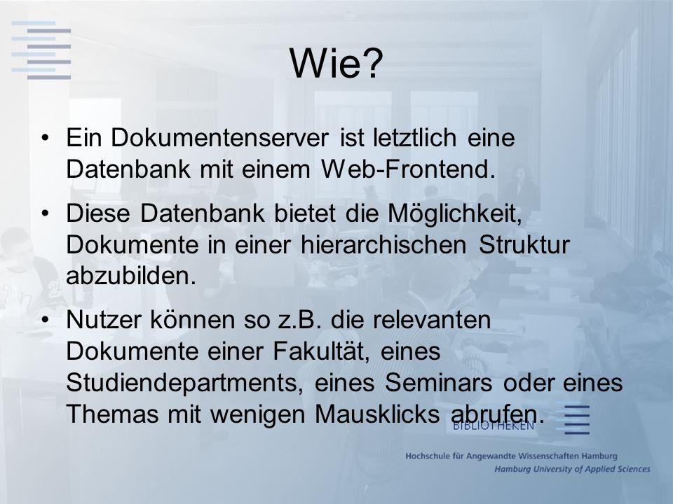 Wie Ein Dokumentenserver ist letztlich eine Datenbank mit einem Web-Frontend.