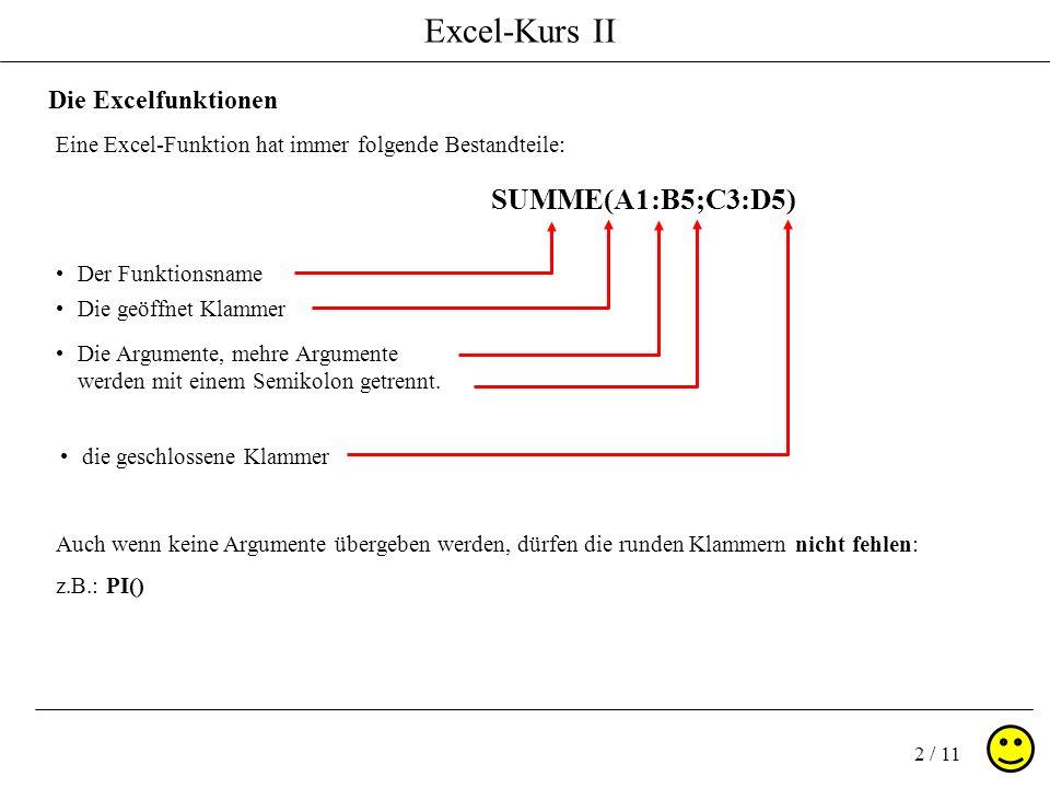 SUMME(A1:B5;C3:D5) Die Excelfunktionen