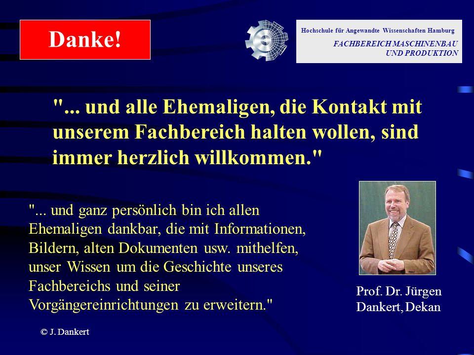 Danke! Hochschule für Angewandte Wissenschaften Hamburg. FACHBEREICH MASCHINENBAU UND PRODUKTION.